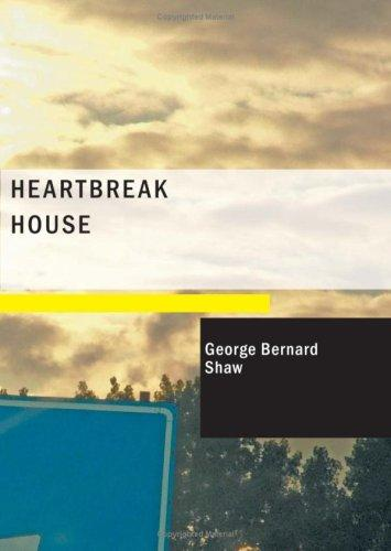 Download Heartbreak House (Large Print Edition)