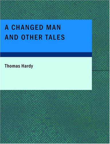 Download A Changed Man and Other Tales (Large Print Edition)