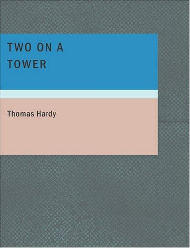 Two on a Tower (Large Print Edition)