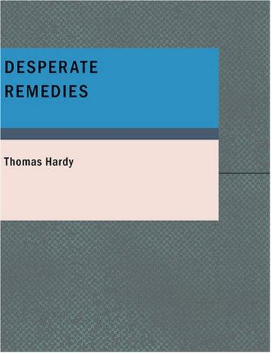 Desperate Remedies (Large Print Edition)