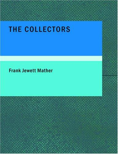 The Collectors (Large Print Edition)
