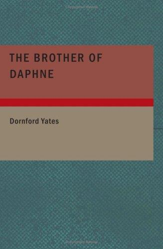 The Brother of Daphne (Large Print Edition)