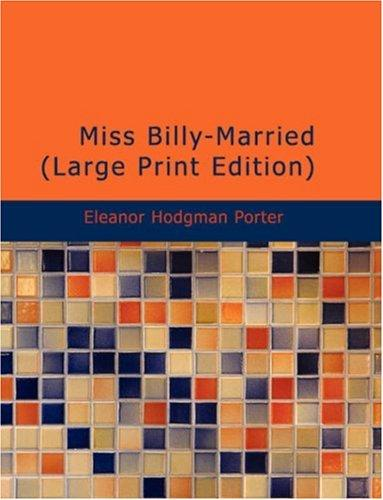 Miss BillyMarried (Large Print Edition)