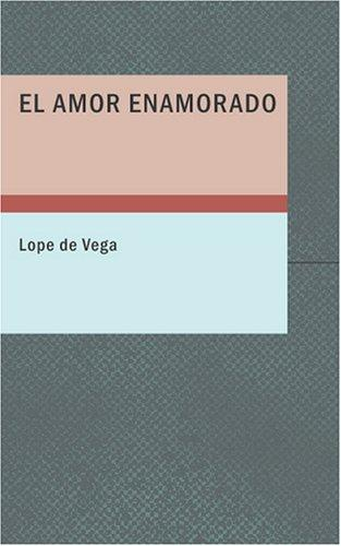 Download El amor enamorado
