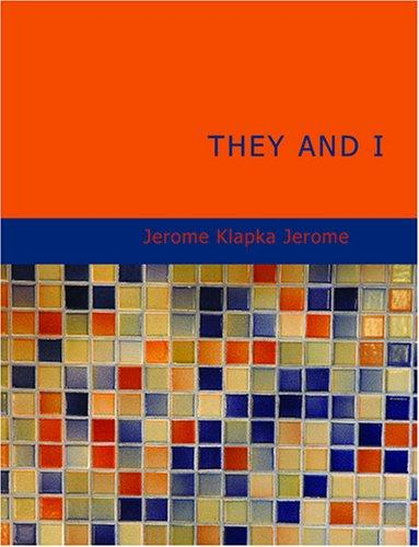 They and I (Large Print Edition)