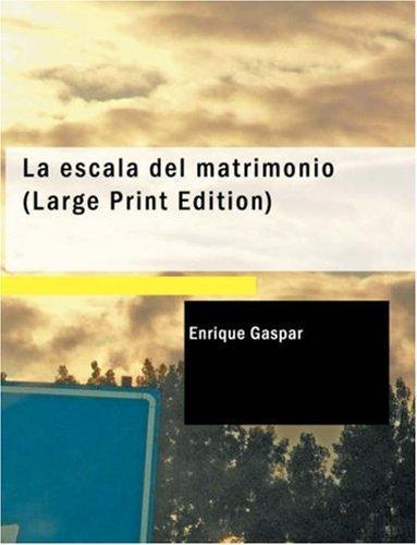 Download La escala del matrimonio (Large Print Edition)