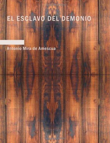 El esclavo del demonio (Large Print Edition)