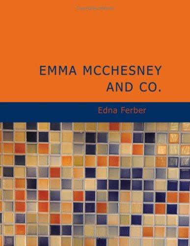 Emma McChesney and Co. (Large Print Edition)