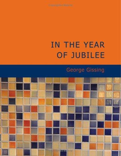 Download In the Year of Jubilee (Large Print Edition)