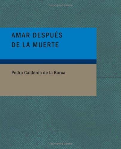 Amar después de la muerte (Large Print Edition)