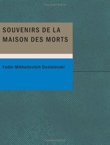 Download Souvenirs de la maison des morts