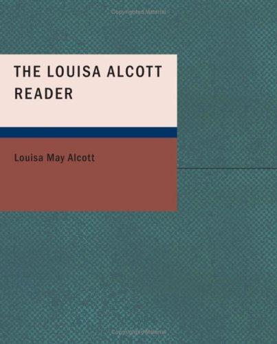 Download The Louisa Alcott Reader