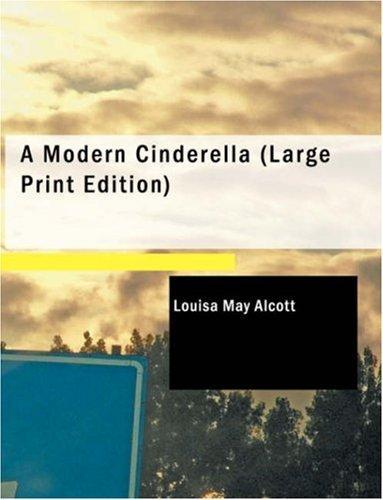 A Modern Cinderella (Large Print Edition)