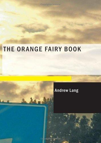 The Orange Fairy Book (Large Print Edition)