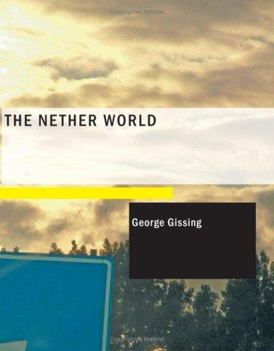 Download The Nether World (Large Print Edition)