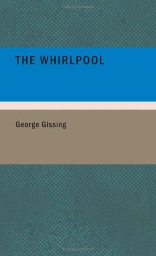 Download The Whirlpool (Large Print Edition)