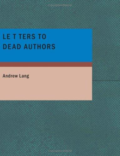 Download Letters to Dead Authors (Large Print Edition)