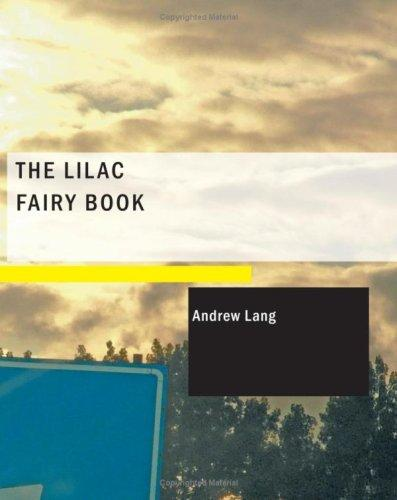 The Lilac Fairy Book (Large Print Edition)