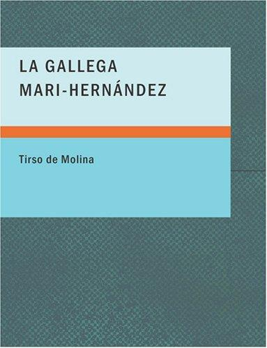 Download La Gallega Mari-Hernández (Large Print Edition)