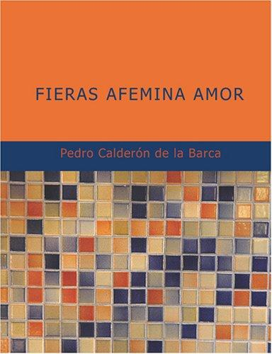 Download Fieras Afemina Amor (Large Print Edition)