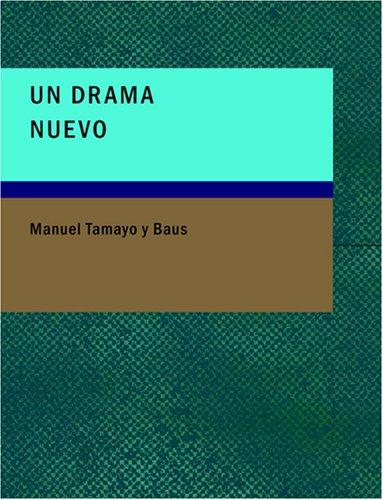 Un Drama Nuevo (Large Print Edition)