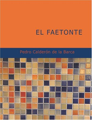 Download El Faetonte (Large Print Edition)