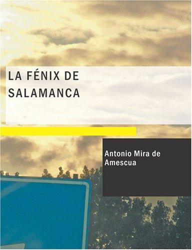 La Fénix de Salamanca (Large Print Edition)