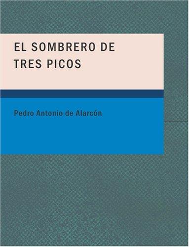 El Sombrero de Tres Picos (Large Print Edition)