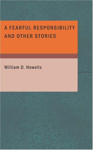 Download A Fearful Responsibility and Other Stories