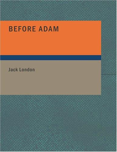 Download Before Adam (Large Print Edition)