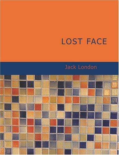Download Lost Face (Large Print Edition)