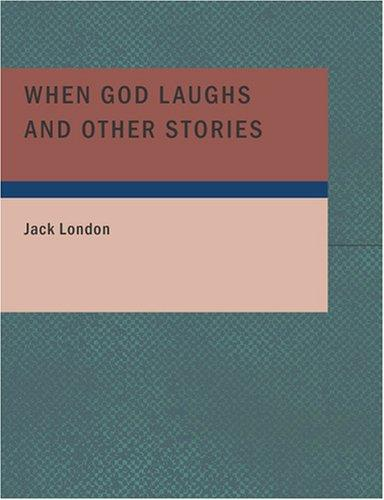Download When God Laughs and Other Stories (Large Print Edition)