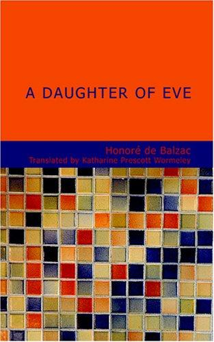 A Daughter of Eve by Honoré de Balzac