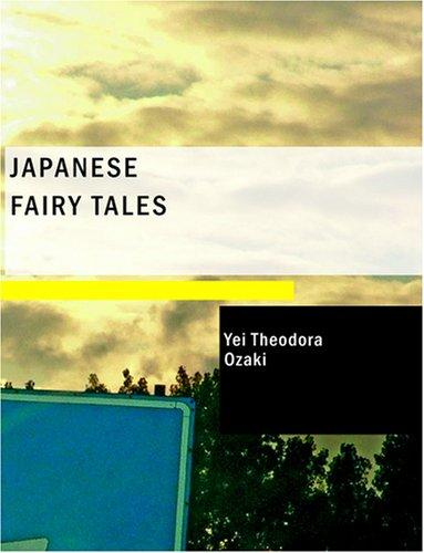 Download Japanese Fairy Tales (Large Print Edition)