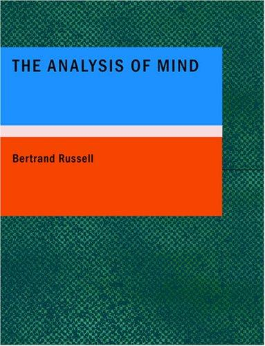 The Analysis of Mind (Large Print Edition)