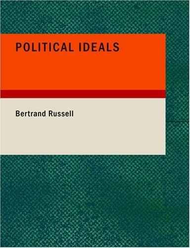 Political Ideals (Large Print Edition)