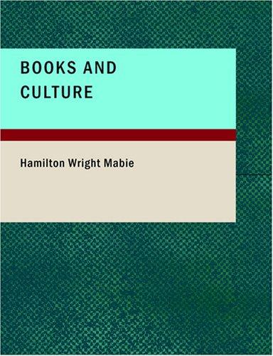 Books and Culture (Large Print Edition)