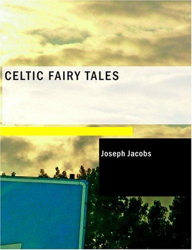 Celtic Fairy Tales (Large Print Edition)