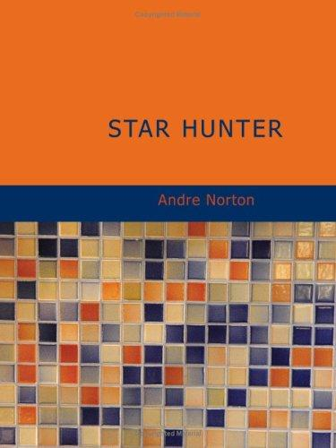 Star Hunter (Large Print Edition)