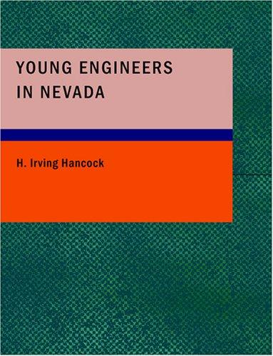 Download Young Engineers in Nevada (Large Print Edition)