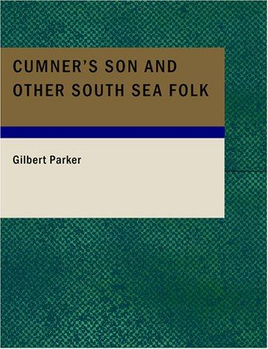 Cumner's Son and Other South Sea Folk (Large Print Edition)