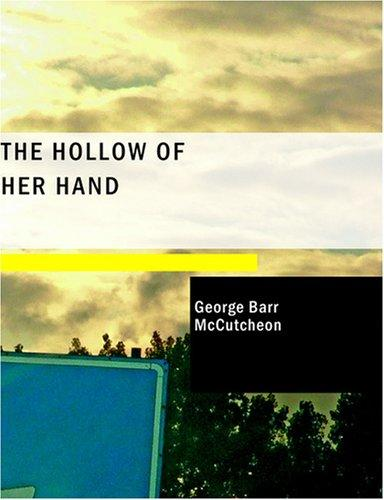 The Hollow of Her Hand (Large Print Edition)