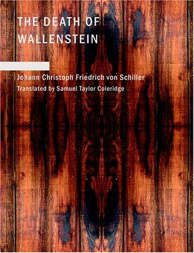 Download The Death of Wallenstein (Large Print Edition)