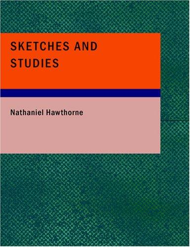 Sketches and Studies (Large Print Edition)