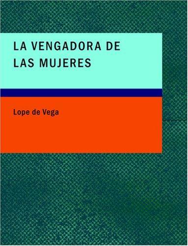La Vengadora de las Mujeres (Large Print Edition)