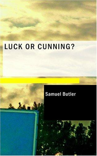 Luck or Cunning?