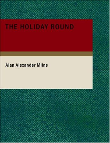 The Holiday Round (Large Print Edition)