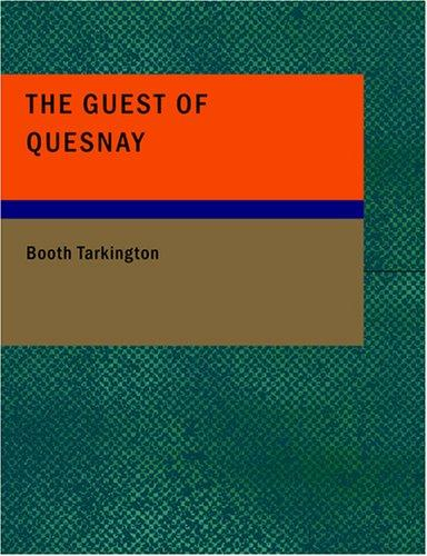 The Guest of Quesnay (Large Print Edition)