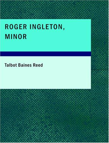 Roger Ingleton- Minor (Large Print Edition)