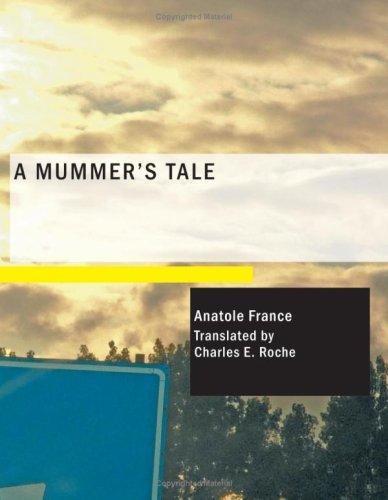 Download A Mummer's Tale (Large Print Edition)